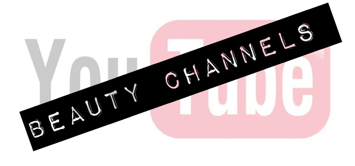 Top 4 Beauty Channels onYouTube